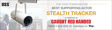 USS - For your consideration - Best Supporting Actor - Stealth Tracker - as featured on Caught Red Handed. Catch it and USS on Tuesdays at 10pm on tru tv