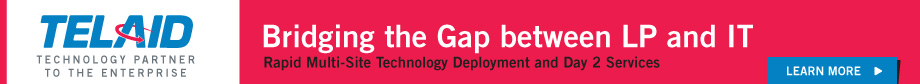 Telaid - Bridging the Gap between LP and IT. Rapid Multi-Site Technology and Day 2 Services.