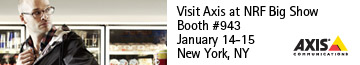 Visit Axis at NRF Big Show Booth 3943 January 14-15 New York, NY