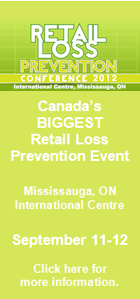 Canada's Biggest Retail Loss Prevention Event. Mississauga, ON - International Centre. September 11-12. Click here for more information.