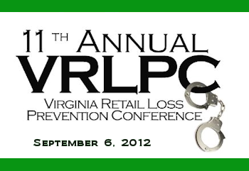 11th Annual VRLPC Virginia Retail Loss Prevention Conference - September 6, 2012