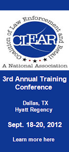 CLEAR's 3rd Annual Training Conference, Dallas, TX. Sept. 18-20, 2012. Learn more here.