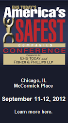 EHS Today'ls America's Safest Companies Conference 2012. Chicago, IL McCormick Place, September 11-12, 2012
