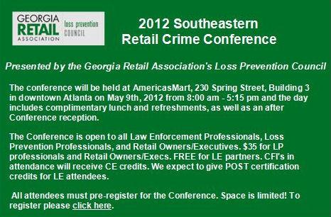 2012 Southeastern Retail Crime Conference, May 9th - Atlanta, GA