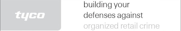 Tyco - Building your defenses against organized retail crime