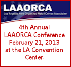 LAAORCA - 4th Annual LAAORCA Conference February 21, 2013 at the LA Convention Center.