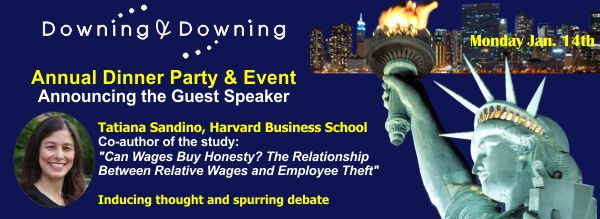 """Announcing the Guest Speaker for the Annual Dinner Party & Event - Tatiana Sandino, Harvard Business School - Co-author of the study """"Can Wages Buy Honesty? The Relationship Between Relative Wages and Employee Theft"""" - Inducing thought and spurring debate"""